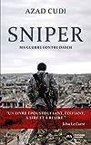Sniper: Ma guerre contre Daech (NME.ENQ.TEMOIG.)