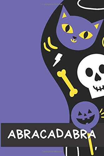 ABRACADABRA - Carnet de notes pour enfants, liste de costume, recette dHalloween, liste de bonbons: Journal de sorcière, thème dHalloween pour filles et garçon pour tous les âges