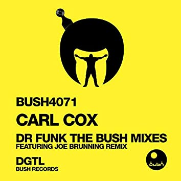 Dr. Funk (The Bush Remixes)