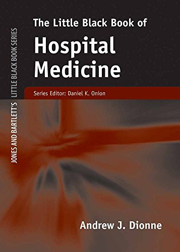 The Little Black Book of Hospital Medicine (Little Black Book) (Jones and Bartlett's Little Black Book)