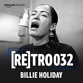 RETRO 032: Billie Holiday