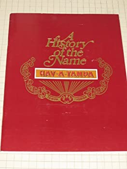 Havatampa Tampa Nugget HAV-A-TAMPA cigars  History of the names in chronological order 1902-1978