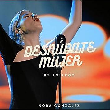 Desnúdate Mujer (RollRoy Remix)