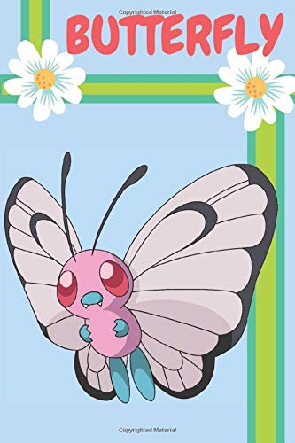 BUTTERFLY: Pokemon Notebook, Butterfly sketch book, Drawing, Sketching and Creative Doodling, Sketchbook to Draw, Journal, 110 Pages, Blank, 6 x 9 (15.24 x 22.86 cm)