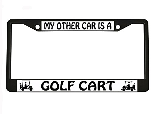 MY OTHER CAR IS A GOLF CART black Metal Auto License Plate Frame Car Tag Holder
