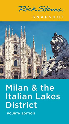 Rick Steves Snapshot Milan & the Italian Lakes District (Rick Steves Travel Guide) (English Edition)
