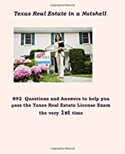 Texas Real Estate in a Nutshell: 892 Questions and Answers Needed for the License Exam