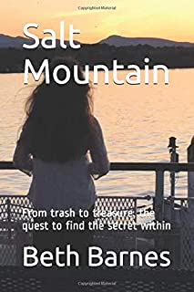 Salt Mountain: From trash to treasure, the quest to find the secret within