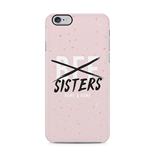 Personalizzato Custom Text Best Friends Name Iniziali Rosa We Are Sisters Custodia Protettiva in Plastica Rigida Case Cover Compatible with iPhone 6 / iPhone 6s Case