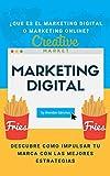 Marketing Digital: ¿Qué es el Marketing Digital o Marketing Online? Descubre cómo impulsar tu marca con las mejores estrategias 2020