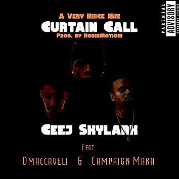 Curtain Call (feat. Campaign Maka & Dmaccaveli)