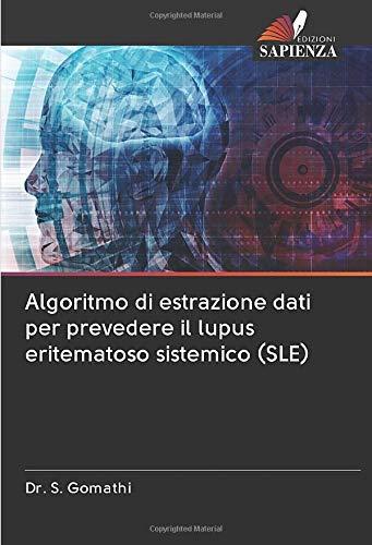 Algoritmo di estrazione dati per prevedere il lupus eritematoso sistemico (SLE)