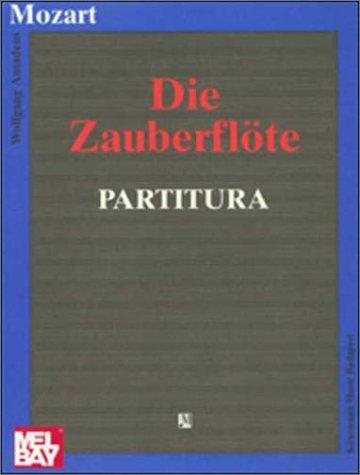 Die Zauberflöte, Partitur (Operas, Partitu)