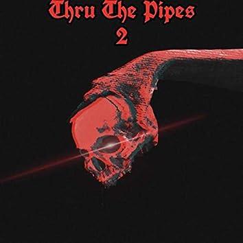 Thru The Pipes 2 (Kick Doe)