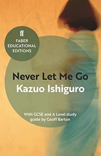 Never let me go: Kazuo Ishiguro