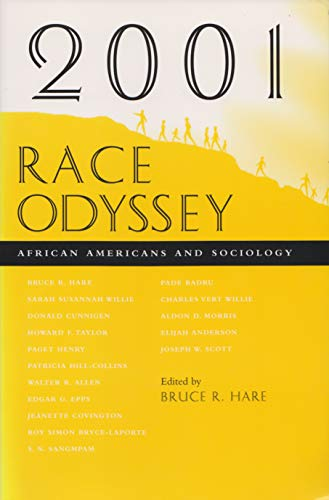 2001 Race Odyssey: African Americans and Sociology