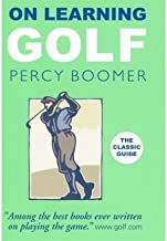 [(On Learning Golf)] [ By (author) Percy Boomer ] [April, 2009]