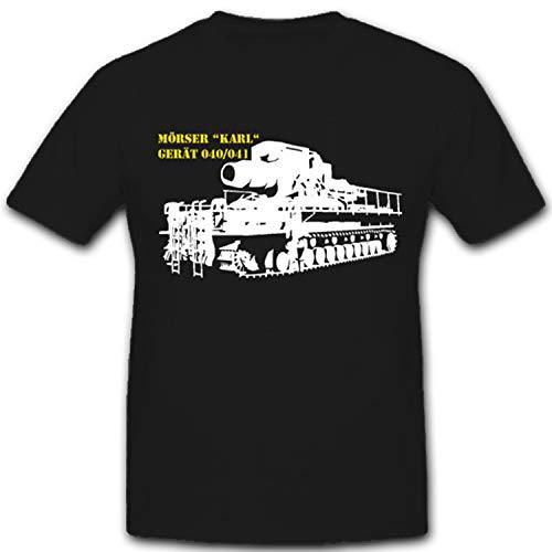 Schwerer Panzer Mörser Karl Gerät 040 041 Wh - T Shirt #1594, Farbe:Schwarz, Größe:Herren M