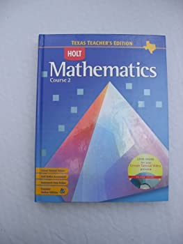 Holt Mathematics Course 2 Texas Teacher's Edition with Cd-rom 0030411548 Book Cover