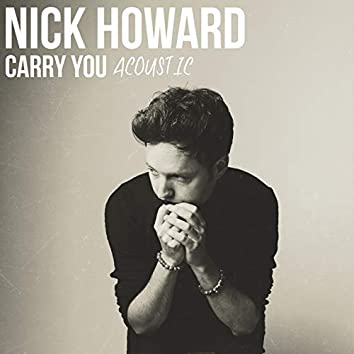 Carry You (Acoustic)