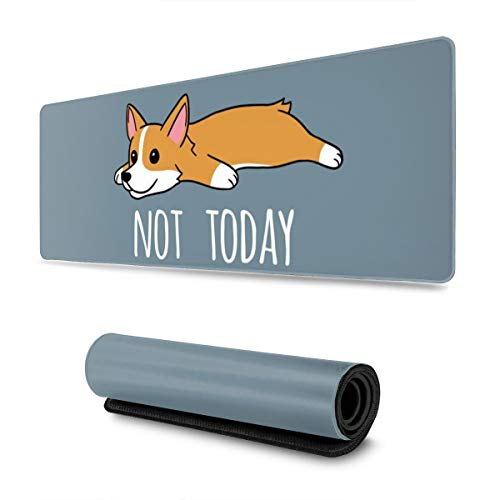 Waldeal Not Today Corgi Dog Quote Extra Large Gaming Mouse Pad for Computer, 300mmx800mmx3mm