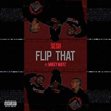 Flip That