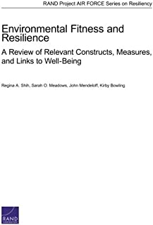 Environmental Fitness and Resilience: A Review of Relevant Constructs, Measures, and Links to Well-Being