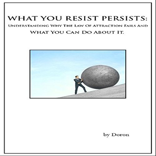 What You Resist Persists audiobook cover art