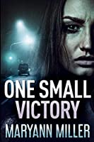One Small Victory: Large Print Edition