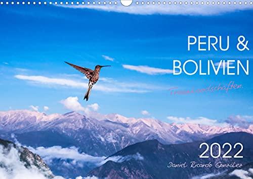 Peru und Bolivien - Traumlandschaften (Wandkalender 2022 DIN A3 quer)