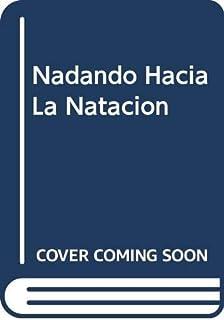 Nadando Hacia La Natacion (Spanish Edition)