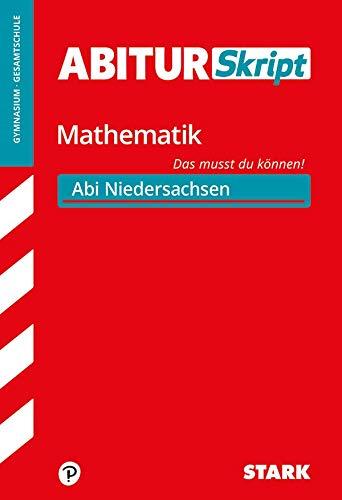 STARK AbiturSkript - Mathematik - Niedersachsen