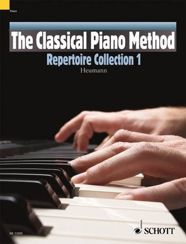 The Classical Piano Method: Repertoire Collection 1. Klavier.