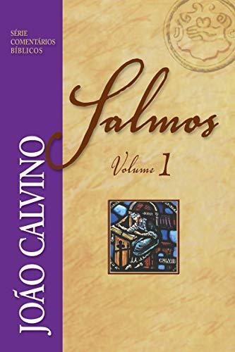 Salmos Volume 1 (Série Comentários Bíblicos)