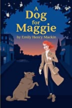 A Dog For Maggie