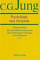 Gesammelte Werke 12. Psychologie und Alchemie: Gesammelte Werke 1-20