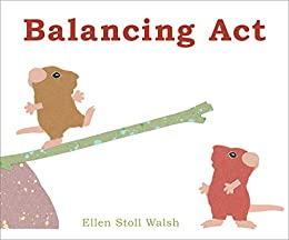 Balancing Act (Classic Board Books) by [Ellen Stoll Walsh]