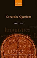 Concealed Questions (Oxford Studies in Theoretical Linguistics)