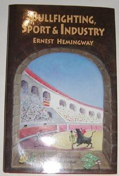 Bullfighting, Sport & Industry