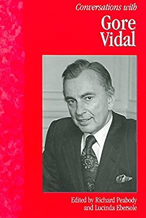 [Conversations with Gore Vidal] (By: Richard Peabody) [published: May, 2005]