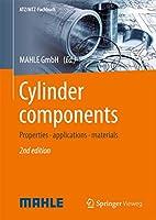 Cylinder components: Properties, applications, materials (ATZ/MTZ-Fachbuch)