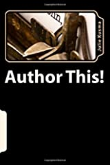 Author This!: 101 Great Ideas for Your Next Book Paperback