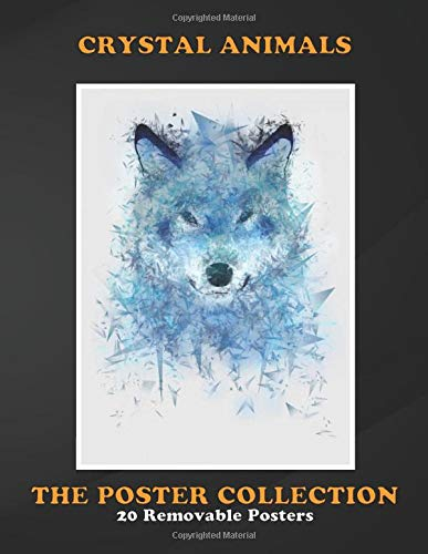 Poster Collection: Crystal Animals This Is Like A Spirit Wolf Made Animals