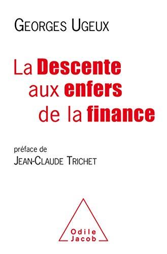 La Descente aux enfers de la finance