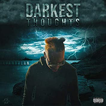 Darkest Thoughts