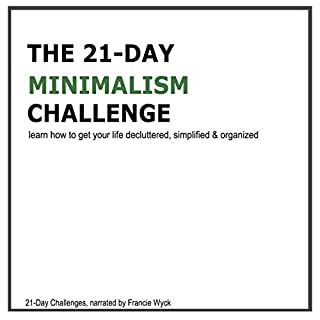 The 21-Day Minimalism Challenge audiobook cover art