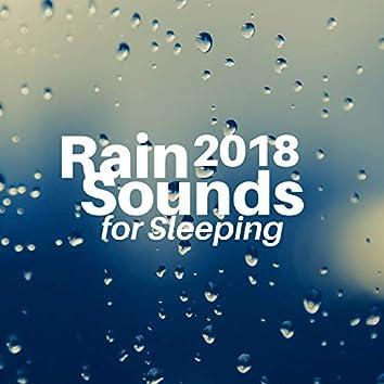 Rain Sounds for Sleeping 2018