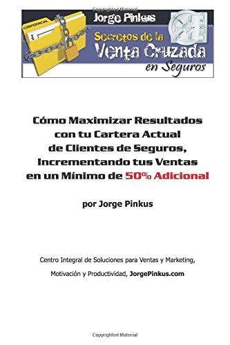 Secretos de la Venta Cruzada en Seguros: Cómo Maximizar Resultados con tu...