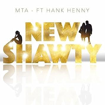 New Shawty