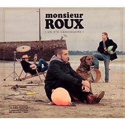 Un Ete Caniculaire by Monsieur Roux